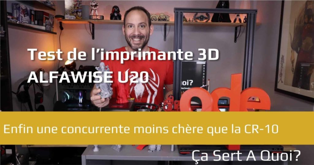 #VEILLE Test : l'imprimante 3D Alfawise U20