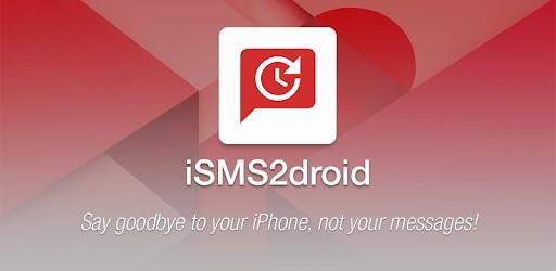 Transférez les SMS – iPhone vers Android avec iSMS2Droid